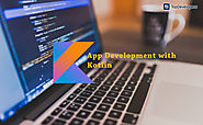 App Development with Kotlin: Here's What Makes It Interesting