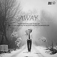 Nuno Estevez and Tonic HD - Away (Radio Edit), by Nuno Estevez and Tonic HD