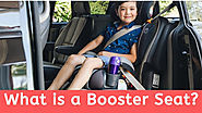 What is a Booster Seat? - Best Car Seats Booster Seats
