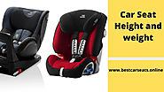 Car Seat Height and weight Guidelines - Best Car Seats