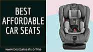 Top 10 Best Affordable Car Seats Reviews – Buyer's Guide