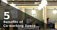 5 Benefits of having Co working Space