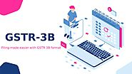 GSTR-3B: Filing made easier with GSTR 3B format