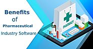 Benefits of Pharmaceutical Industry Software | Information About All Things