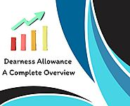 Dearness Allowance - Meaning, Rates, news and calculation of DA