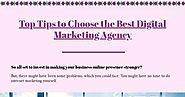 Top Tips to Choose the Best Digital Marketing Agency | Infographic
