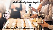 Coffee Catering in Los Angeles