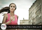 10 Hot Android Fitness Apps Help to Make you Fit - ModernLifeTimes