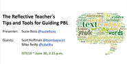 ISTE 2014: Reflective Teacher's Guide to PBL