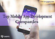 Find the Top Mobile App Development Companies