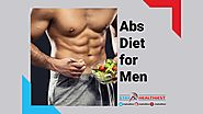 The Abs Diet for Men (A Detailed Guide) - Online Partner For Your Healthy Life