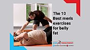 The 10 Best Men's Exercises for Belly Fat - Online Partner For Your Healthy Life