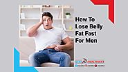 How to Lose Belly Fat Fast for Men's