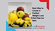 Perfect Weight Loss Diet Plan for Men