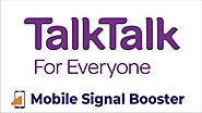 Best TalkTalk Mobile Signal Booster for UK Customers in 2020