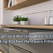 Information about design & warranty for kitchen hardware fittings