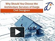 PPT – Why Should You Choose the Architecture Services of Durga Civil Designerr PowerPoint presentation | free to down...