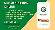 Buy medication online, save your money and get instant delivery