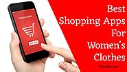 Best Shopping Apps for Women's Clothes - For Mobile