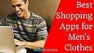 Best Shopping Apps for Men's Clothes | More Easily