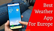 Best Weather App for Europe | For Your Mobile