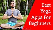 Best Yoga Apps for Beginners | For Health & Fitness