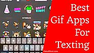 Best Gif Apps for Texting | Create Gif Easily