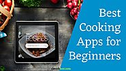 Best Cooking Apps for Beginners - Your Personal Trainer
