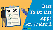 Best To-Do List Apps for Android - To Organize Tasks