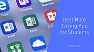 Best Note Taking App for Students - To Take Regularly