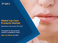Lip Care Products Market | Size, Share, Trends and Forecast (2019-2024)