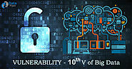 Vulnerability - Introducing 10th V of Big Data - DataFlair