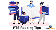 PTE Reading Tips - Simple and proven tips for imporoving Reading scores