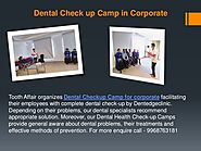 Dental Check up Camp in Corporate - Dentedgeclinic