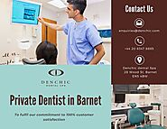 Private Dentist Barnet