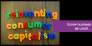 TEDTalk: Reinventing Consumer Capitalism – Screw Business as Usual - Brian Solis