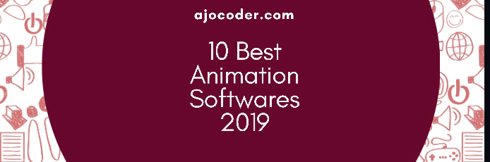 Headline for 10 Best Animation Softwares 2019