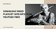 How to download video playlist into mp3 from Youtube free