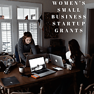 Why Are Women Small Business Start-Up Grants Vital?