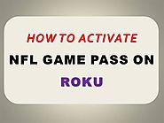 How to Activate NFL Game Pass on Roku