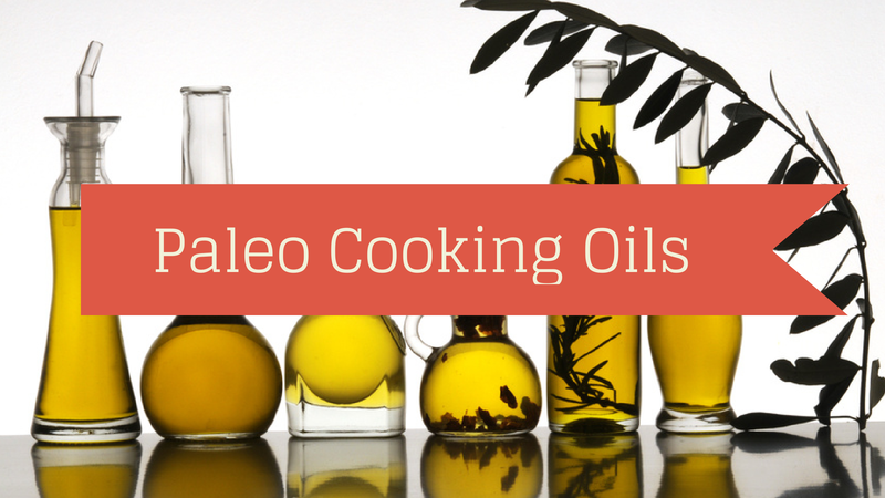 Headline for Paleo Cooking Oils