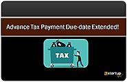 Due Date for Advance Tax Payment Extended