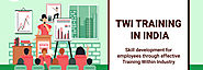 The Need for Training Within Industry | Skill Development For Employees | TWI Training in India | Seven Steps Academy
