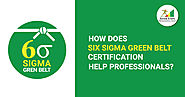 Benefits of Six Sigma Green Belt Certification | ASQ Certifications | Seven Steps Academy