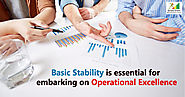 Basic Stability is essential for embarking on Operational Excellence | Stability for Operational Excellence | Operati...