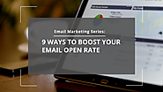 9 Ways To Boost Your Email Open Rate