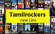 Tamilrockers new Link : Download Tamil, Malayalam, Telugu Movies HD • Hindipro