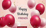 Top 150+ Birthday Wishes For Friend | Birthday messages for Best Friend • Hindipro