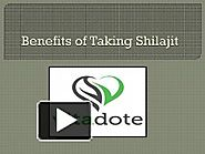 Benefits of Taking Shilajit