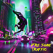 Traffic by Dré Suavé on Spotify